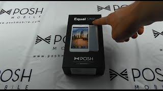 Posh Mobile Unboxing - Equal S700