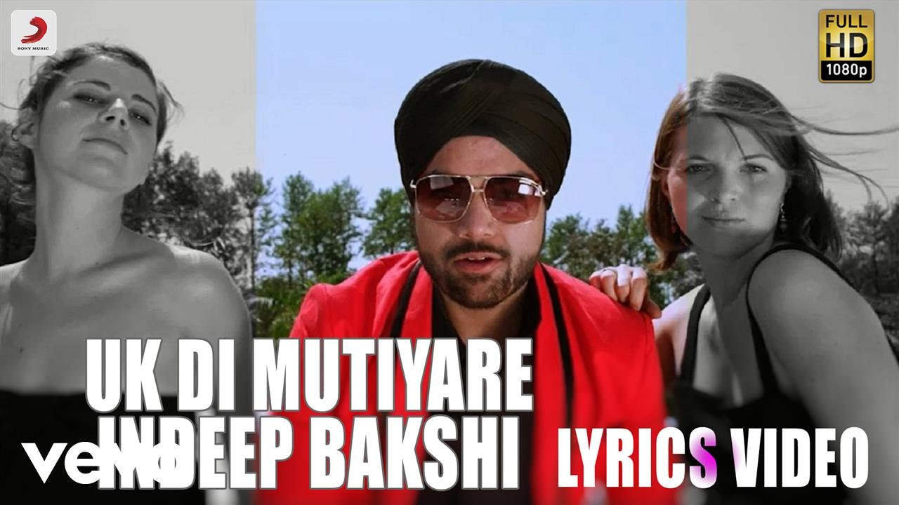 Indeep Bakshi — Uk Di Mutiyare  / Billionaire   / Lyric Video