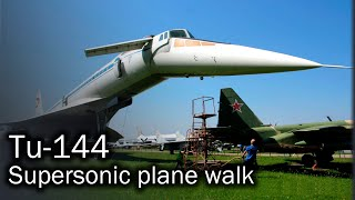 Tu-144 - touching the legend (Central Air Force Museum, Russia)