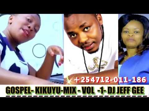 Download Kikuyu Mix Gospel-sammy irungu,Mary Lincon,Phllis mbuthia,Jane Muthoni,Betty Bayo ft Dj jeff Gee