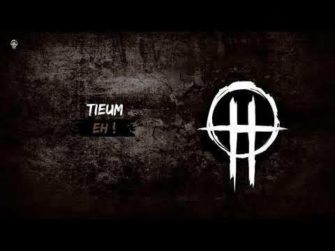 Tieum - Eh !