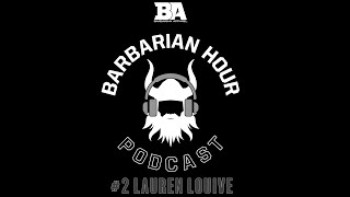 Barbarian Hour - Lauren Louive- #2
