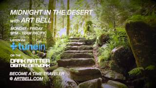 Art Bell talks about strange staircases appearing in National Parks on Midnight In The Desert