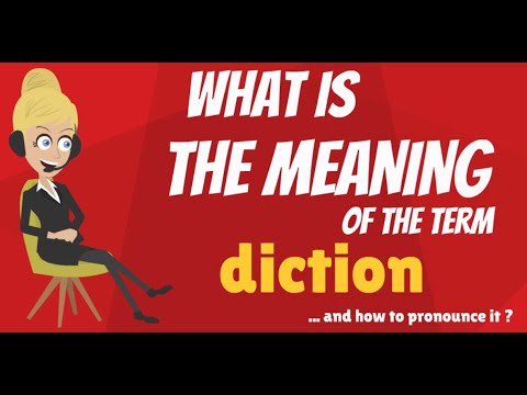 What is DICTION? What does DICTION mean? DICTION meaning, definition & explanation