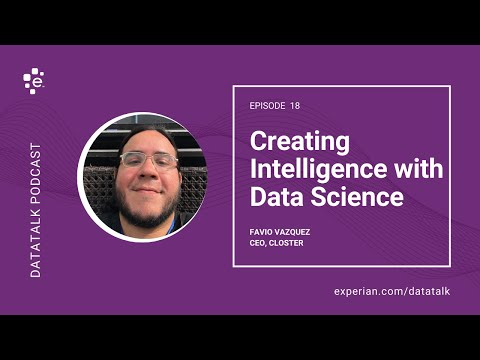 Creating Intelligence with Data Science w/ Favio Vázquez @FavioVaz #DataTalk