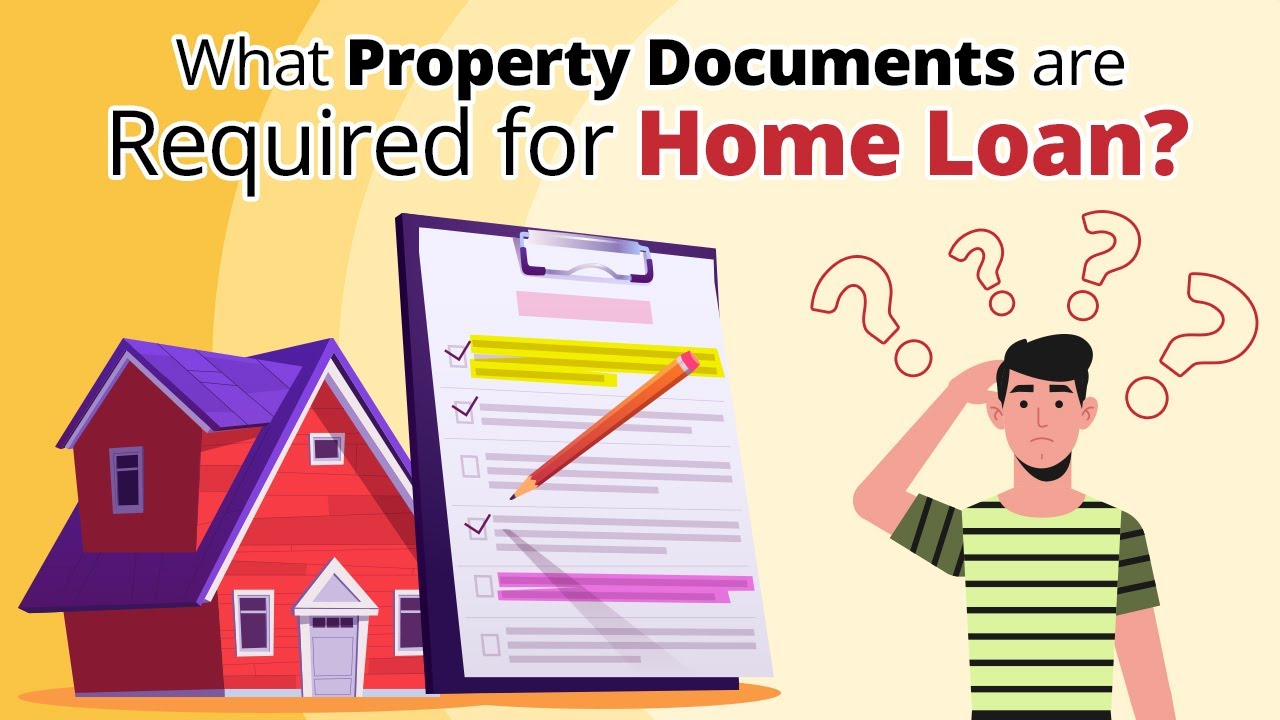 Property Documents Required for Home Loan | sonawane