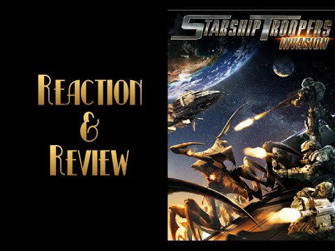 Reaction & Review | Starship Troopers: Invasion