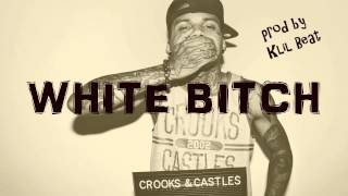 YG / Dj Mustard / Kid Ink Type Beat - White Bitch (prod by Klil Beat)