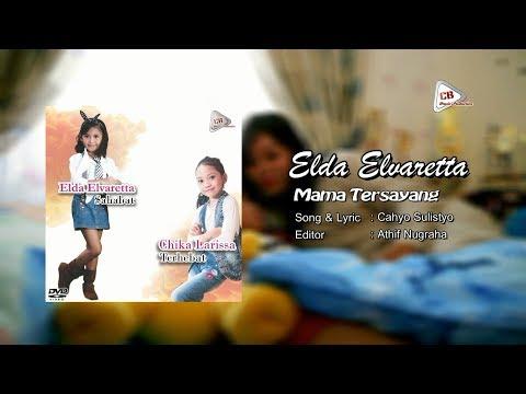 Elda Elvaretta - mama tersayang