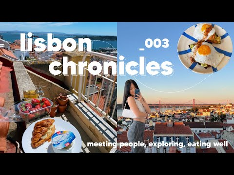 exploring lisbon, meeting people & eating well vlog 🍓   lisbon chronicles