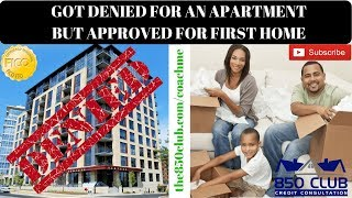 Denied For An Apartment But Approved For A Home 🏡 Check Your FICO Score/First Time Home Buyer Tips