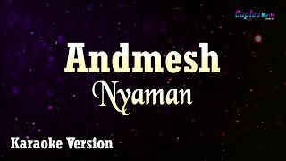 Andmesh - Nyaman (Karaoke Version)