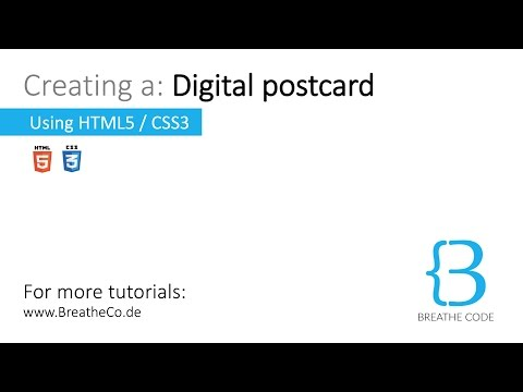 Tutorial: Coding a Postcard with HTML5, CSS3 [Beginner]