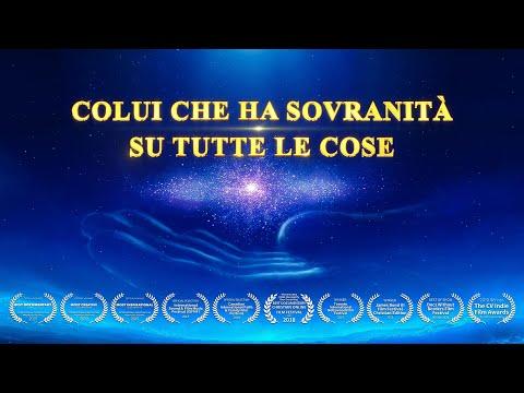 Dio, sei meraviglioso 'Colui che ha sovranità su tutte le cose' - Documentario in italiano 2019 HD