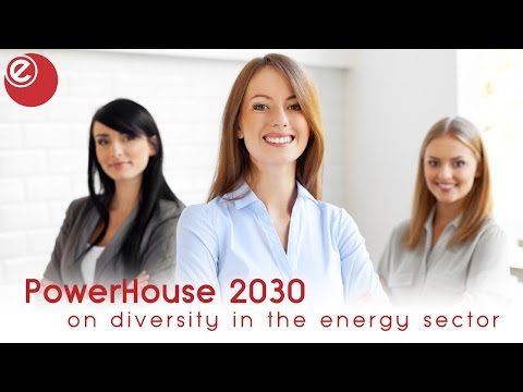 PowerHouse 2030 on women in the energy sector
