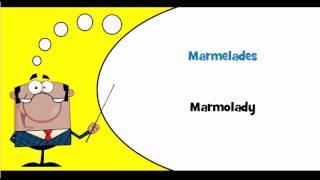 Nauka francuskiego # Motyw # Marmolady