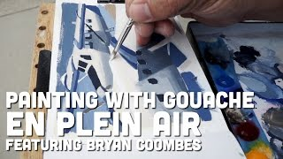 Painting with Gouache en Plein Air featuring Bryan Coombes
