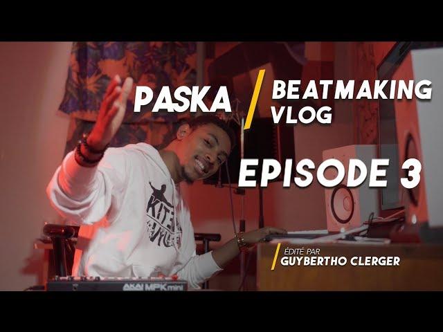 Paska Beatmaking vlog - Episode 3