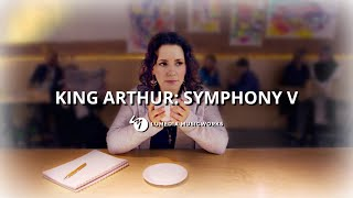 Short Film | King Arthur: Symphony V