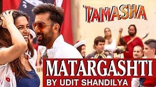 Gambar cover Matargashti (Unplugged Cover) - Mohit Chauhan   Tamasha   Udit Shandilya