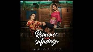 Baixar Wesley Safadão & Anitta - Romance com Safadeza (Áudio)