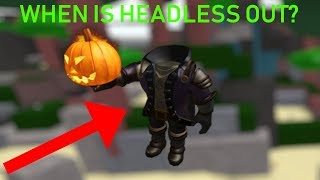 WHEN IS HEADLESS HEAD COMING OUT? (Roblox)