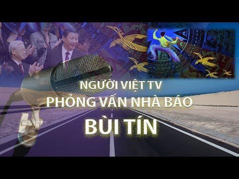 Người Việt TV Phỏng vấn nhà báo Bùi Tín Kỳ 1(1/2)