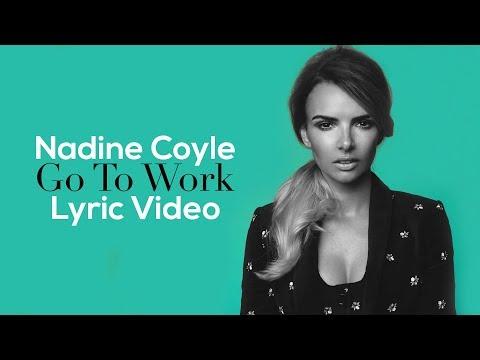 Nadine Coyle - Go To Work (Lyric Video)