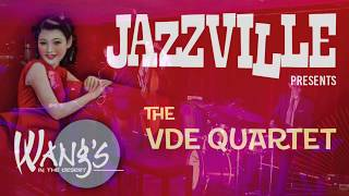 Jazzville Presents - The VDE Quartet with Kevin van Den Elzen