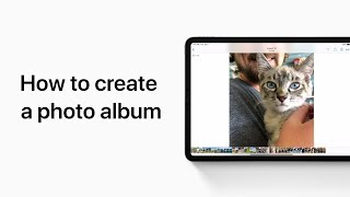 كيفية إنشاء ألبوم صور على باد الخاص بك — دعم أبل