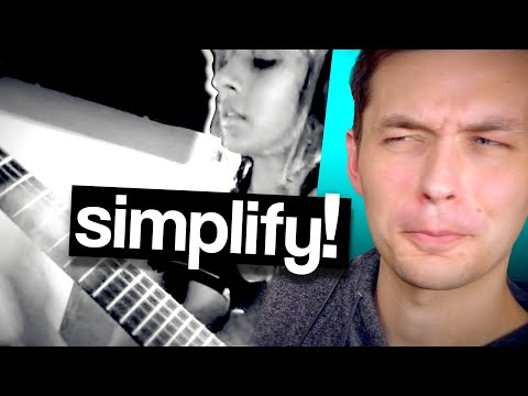 Simplify! (how to get g o o d at music)
