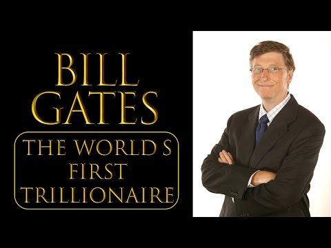 Bill Gates - World's First Trillionaire ?