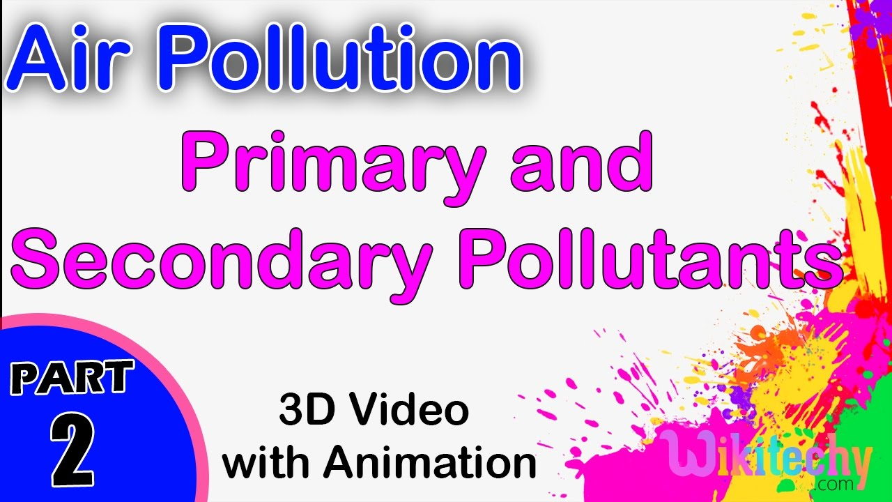 primary and secondary pollutants air pollution cbse physics primary and secondary pollutants air pollution cbse physics jee main and advanced physics