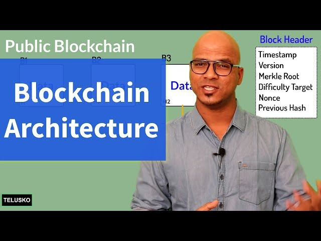 Blockchain Technology Architecture