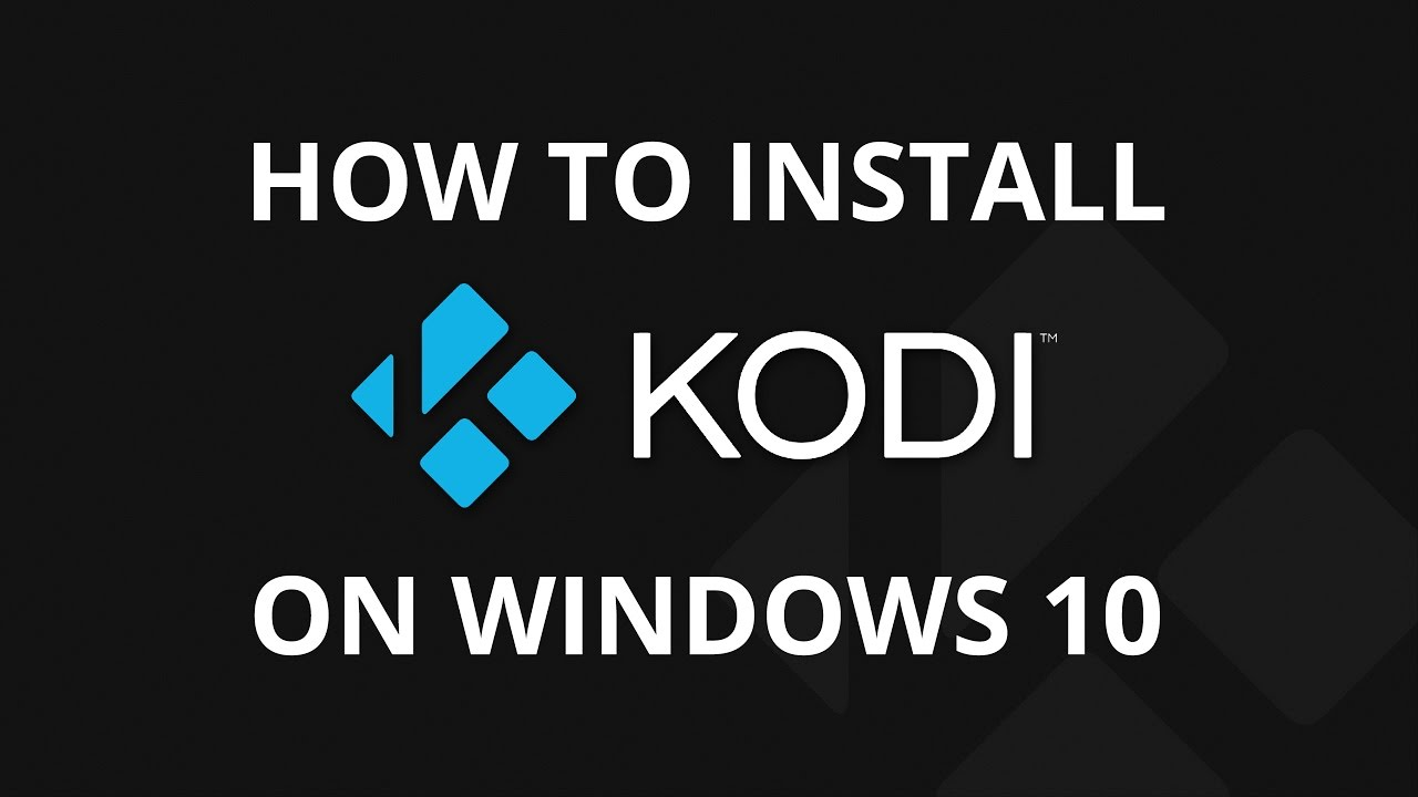 How To Install Kodi And Exodus On Windows