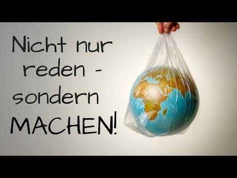Du willst die Welt retten? So kannst Du schon mal anfangen!