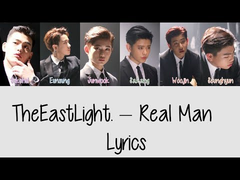 TheEastLight. – Real Man [Hang, Rom & Eng Lyrics]