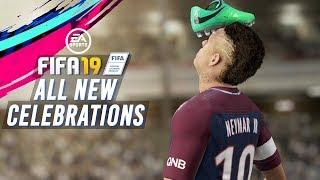 FIFA 19 ALL NEW CELEBRATIONS!