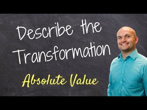Algebra 2 - Describe the transformation of the graph Absolute value function - free math help