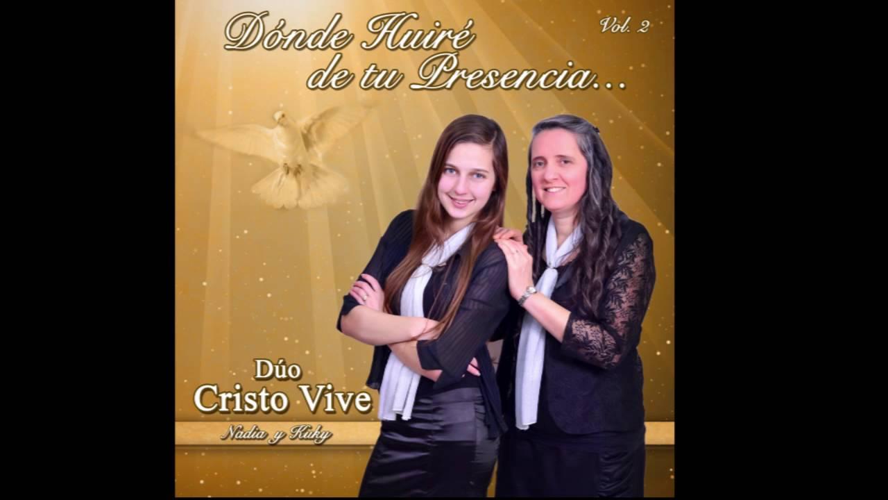 06-te-necesito-duo-cristo-vive-vol2-nadia-y-kuky-alessandria-duo-cristo-vive