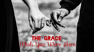 The Grace - Wish You Were Here (Pink Floyd Cover)