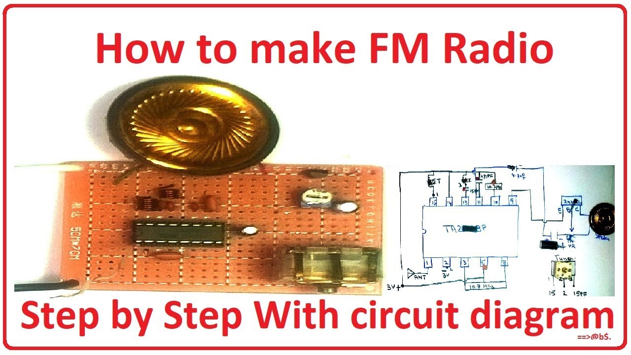 How to make fm radio easy at home - simple step with circuit diagram -  YouTubeYouTube