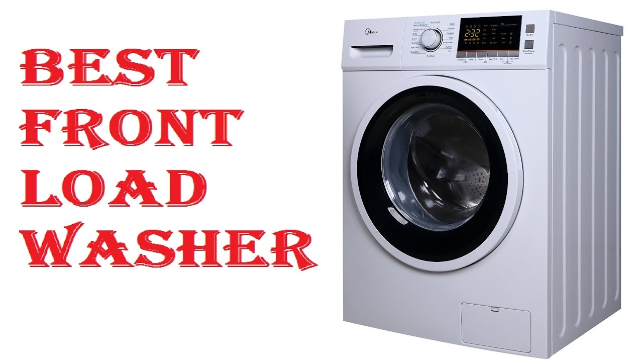best front load washer best front load washer 2018 31182