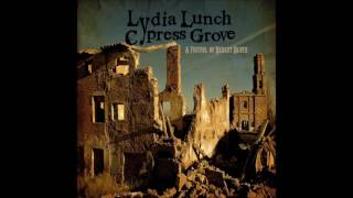 Lydia Lunch & Cypress Grove - When You