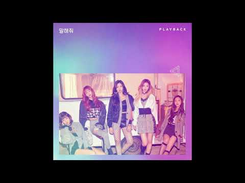 [MP3/DOWNLOAD] PLAYBACK (플레이백) – 말해줘 (Want You To Say)