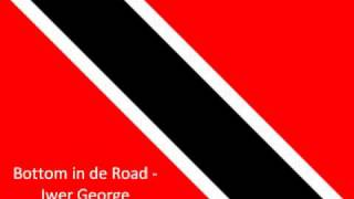Bottom In De Road- Iwer George