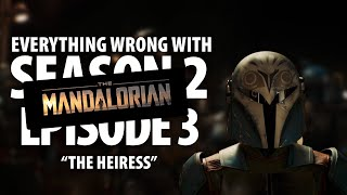 """Everything Wrong With The Mandalorian """"The Heiress"""""""