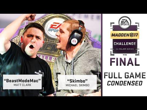 Madden 17 Madden Challenge Final | Full Game (Condensed) | Skimbo vs BeastModeMac 2017