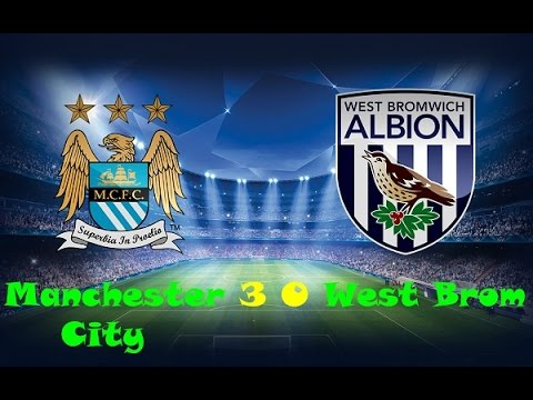 Manchester City vs West Brom 3 0 2015 All Goals and Highlights