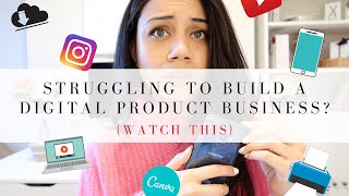 STRUGGLING TO BUILD A DIGITAL PRODUCT BUSINESS IN 2020? WATCH THIS!